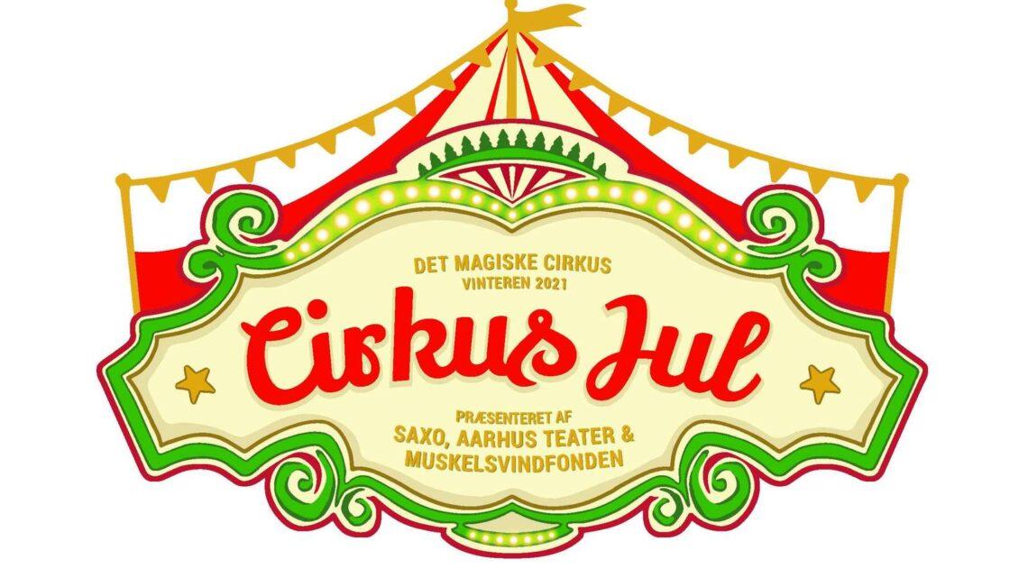 Cirkus Jul – Juleforestilling for børn
